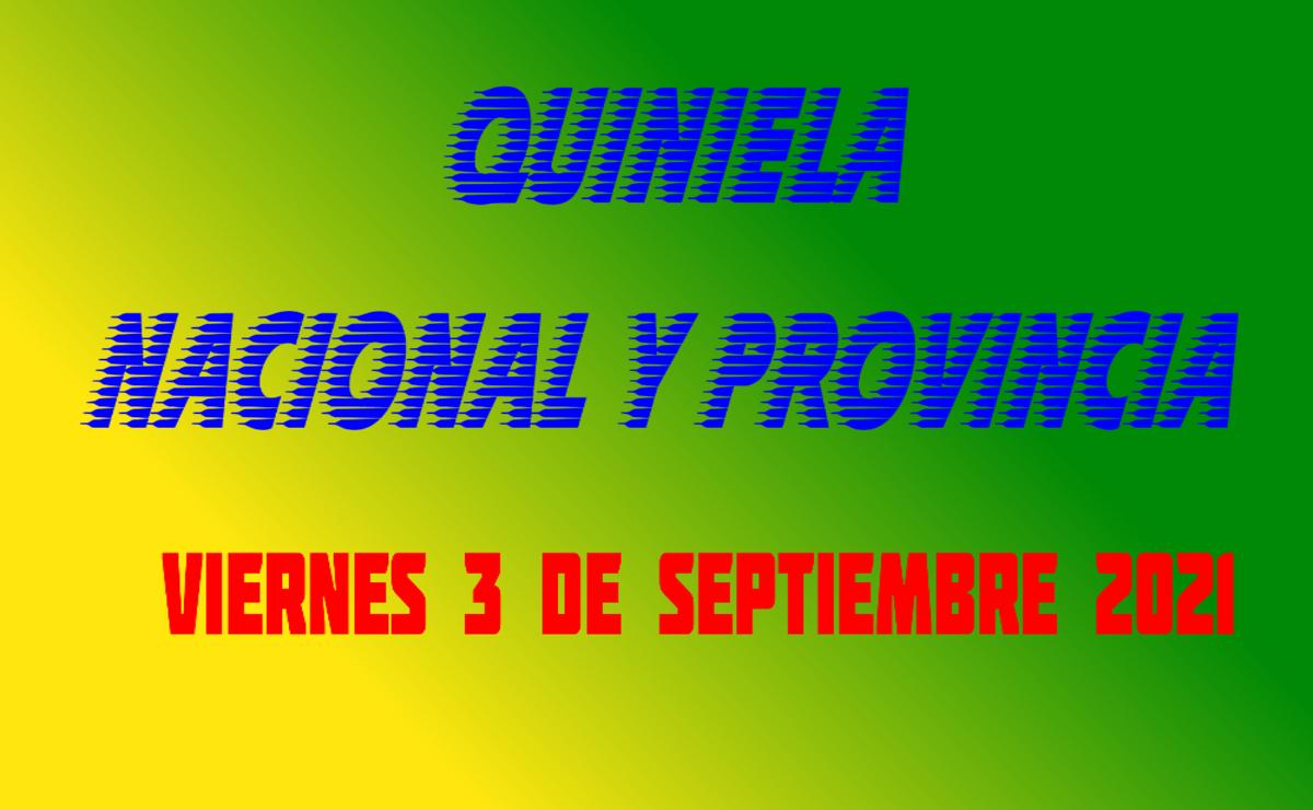 Quiniela nacional y provincia viernes 3 de septiembre 2021