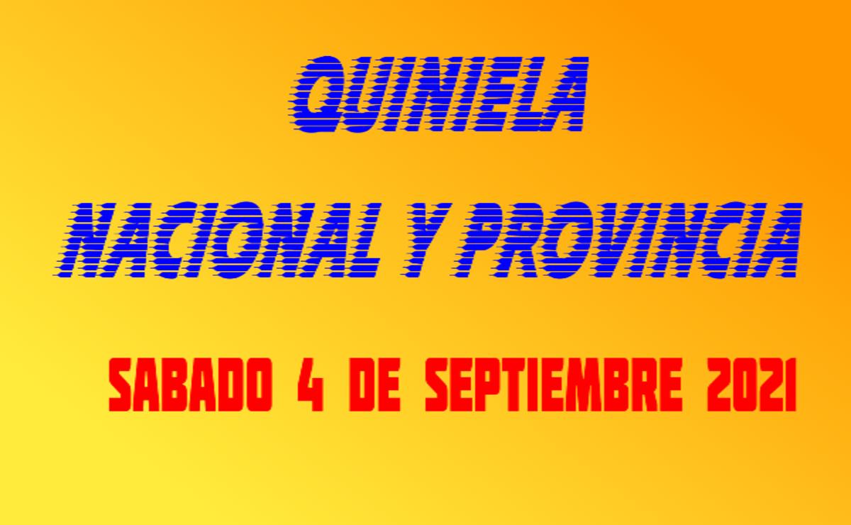 Resultados Quiniela Nacional y Provincia sábado 04/09/2021